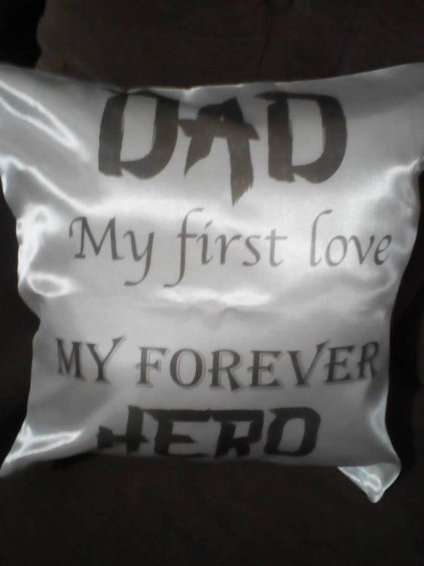 dad my first love cushion